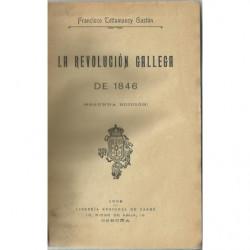 LA REVOLUCIÓN GALLEGA DE 1846 / BRITANOS Y GALOS 1808-1809