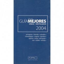 GUÍA DE LOS MEJORES VINOS Y DESTILADOS 2004
