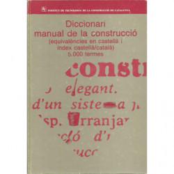 DICCIONARI MANUAL DE LA CONSTRUCCIÓ (Equivalències en castellà i índex castellà/català)