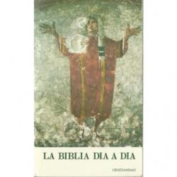 LA BIBLIA DÍA A DÍA Comentario exegético a las lecturas de la Liturgia de las Horas