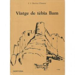 VIATGE DE TÈBIA LLUM