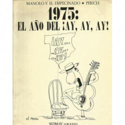 1975 EL AÑO DEL ¡AY, AY, AY!