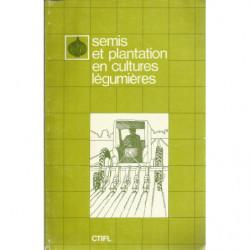 SEMIS ET PLANTATION EN CULTURES LÉGUMIÈRES