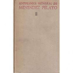 ANTOLOGÍA GENERAL DE MENENDEZ PELAYO Recopilación Orgánica de su doctrina TOMO II y Ultimo