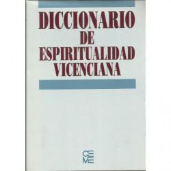 DICCIONARIO DE ESPIRITUALIDAD VICENCIANA