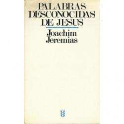 PALABRAS DESCONOCIDAS DE JESÚS