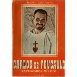 CARLOS DE FOUCAULD Explorador Místico