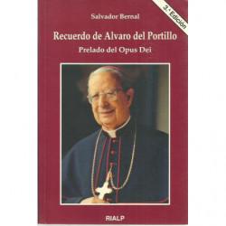 RECUERDO DE ALVARO  DEL POTILLO Prelado del Opus Dei