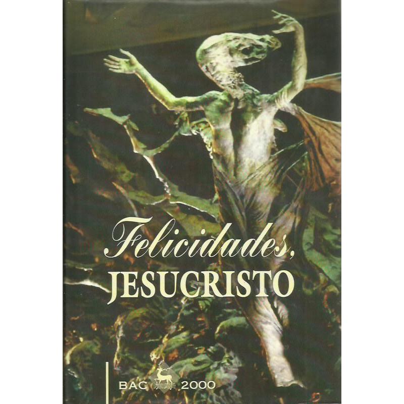 FELICIDADES, JESUCRISTO