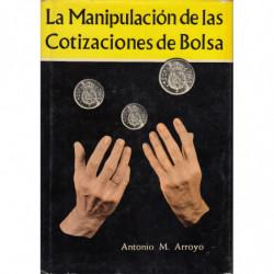 LA MANIPULACIÓN DE LAS COTIZACIONES DE BOLSA