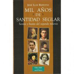 MIL AÑOS DE SANTIDAD SEGLAR Santos y Beatos del Segundo Milenio