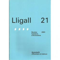 LLIGALL 21 Revista Catalana d'Arxivística