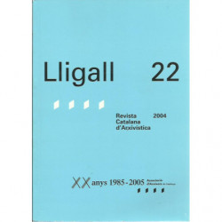 LLIGALL 22 Revista Catalana d'Arxivística