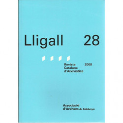 LLIGALL 28 Revista Catalana d'Arxivística
