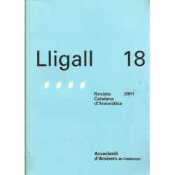 LLIGALL 18 Revista Catalana d'Arxivística