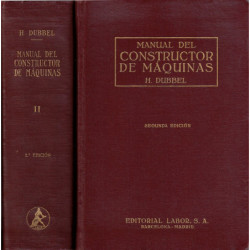 MANUAL DEL CONSTRUCTOR DE MÁQUINAS 2 Tomos OBRA COMPLETA