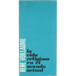 LA VIDA RELIGIOSA EM EL MUNDO ACTUAL