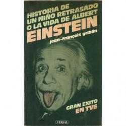 HISTORIA DE UN NIÑO RETRASADO O LA VIDA DE ALBERT EINSTEIN