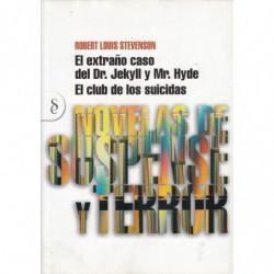 EL EXTRAÑON CASO DEL DR. JEKYLL Y MR. HYDE / EL CLUB DE LOS SUICIDAS (Contiene las dos Novelas)