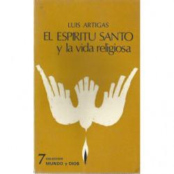 EL ESPIRITU SANTO Y LA VIDA RELIGIOSA