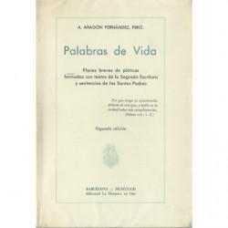 PALABRAS DE VIDA Planes Breves de Pláticas Formadas con Textos de la Sagrada Escritura y Sentencias de los Santos Padres