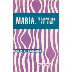 MARÍA, EL CARPINTERO Y EL NIÑO