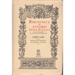 OBRAS DE DON FRANCISCO DE QUEVEDO Y VILLEGAS Tomo III, Poesias. BIBLIOTECA DE AUTORES ESPAÑOLES Tomo LXIX