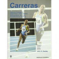 CARRERAS Aspectos Fisiológicos, bioquímicos y biomecánicos. Entrenamiento. Nutrición. Consideraciones médicas