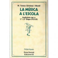 LA MÚSICA A L'ESCOLA Audicions per a 1.ª I 2.ª Etapa d'E.G.B.