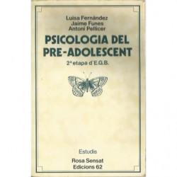 PSICOLOGIA DEL PRE-ADOLESCENT 2ª etapa d'E.G.B.