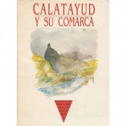 CALATAYUD Y SU COMARCA Guías raras y completas de territorios y habitantes de España