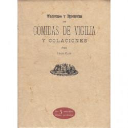 LA COCINA PRÁCTICA. TRATADO Y RECETAS DE COMIDAS DE VIGILIA Y COLACIONES
