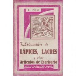 LÁPICE, LACRES Y OTROS ARTÍCULOS DE ESCRITORIO