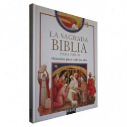 LA SAGRADA BIBLIA PARA NIÑOS. Historias para todo un Año ANTIGUO y NUEVO TESTAMENTO