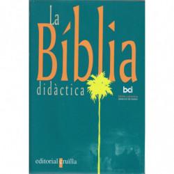 LA BÍBLIA DIDÁCTICA