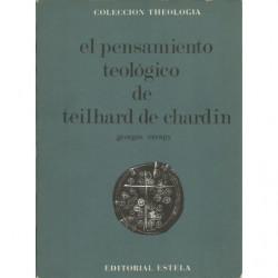 EL PENSAMIENTO TEOLÓGICO DE TEILHARD DE CHARDIN