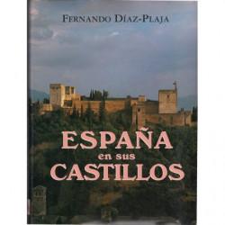 ESPAÑA EN SUS CASTILLOS