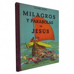 MILAGROS Y PARÁBOLAS DE JESÚS
