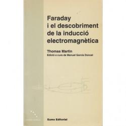 FARADAY I EL DESCUBRIMENT DE LA INDUCCIÓ ELECTROMAGNETICA