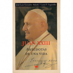 JUAN XXIII ANÉCDOTAS DE UNA VIDA