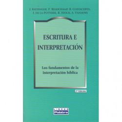 ESCRITURA E INTERPRETACION. Los Fundamentos de la Interpretación Bíblica