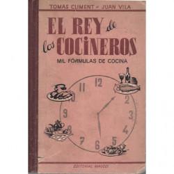 EL REY DE LOS COCINEROS (Mil Fórmulas de Cocina)