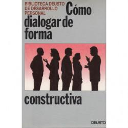 CÓMO DIALOGAR DE FORMA CONSTRUCTIVA