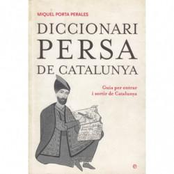 DICCIONARI PERSA DE CATALUNYA Guía per entrar i sortir de Catalunya