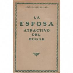 LA ESPOSA, Atractivo del Hogar