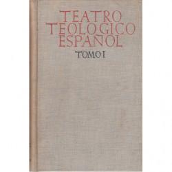 PIEZAS MAESTRAS DEL TEATRO TEOLÓGICO ESPAÑOL Tomo I: AUTOS SARAMENTALES