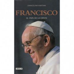 FRANCISCO El Papa de la Gente