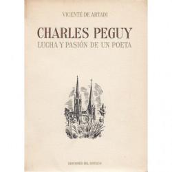 CHARLES PEGUY LUCHA Y PASIÓN DE UN POETA