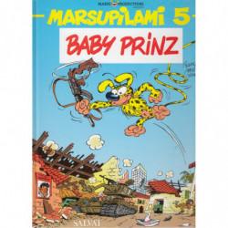 MARSUPILAMI Nº 5, Baby Prinz