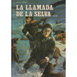 LA LLAMADA DE LA SELVA / COLMILLO BLANCO